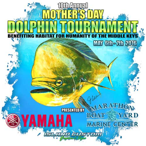 10th Annual Mother's Day Dolphin Tournament May 6-7, 2016